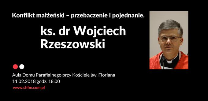 Konferencja ks. dr Wojciech Rzeszowski